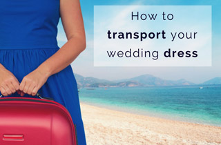 Transporting Your Wedding Dress