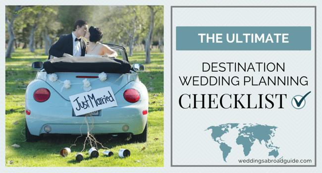 496e758049a Wedding Planning Checklist for a destination wedding abroad -  weddingsabroadguide.com