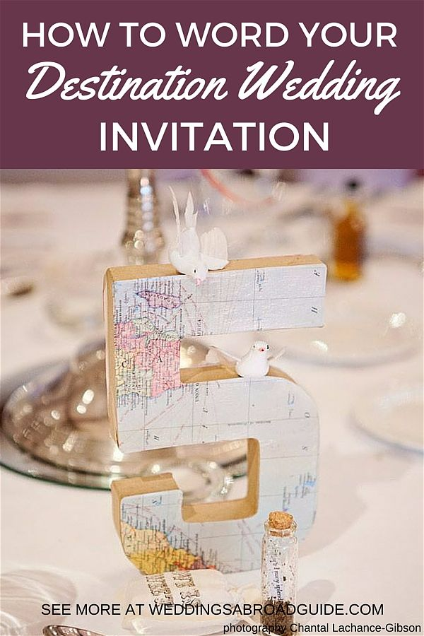 Destination Weeding Etiquette - How to Word Your Wedding Abroad Inviation, A Handy Three Step Approach