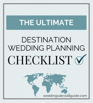 The Ultimate Destination Wedding Planning Checklist - Download your FREE planning tools Today ! // weddingsabroadguide.com