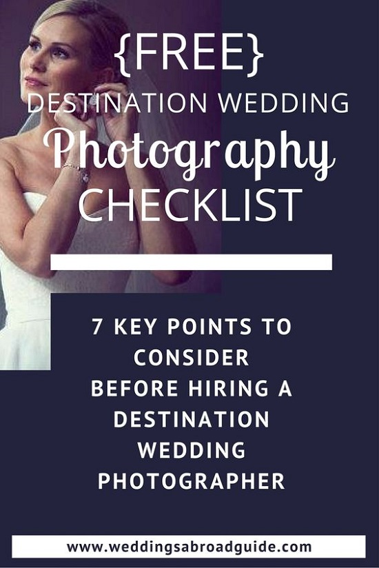 Detination Wedding Photography Checklist - 7 Key Points to COnsider Before Booking your Wedding Abroad Photographer