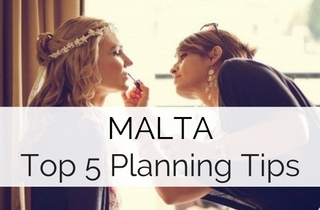Malta Destination Wedding Guide - Top 5 Planning Tips